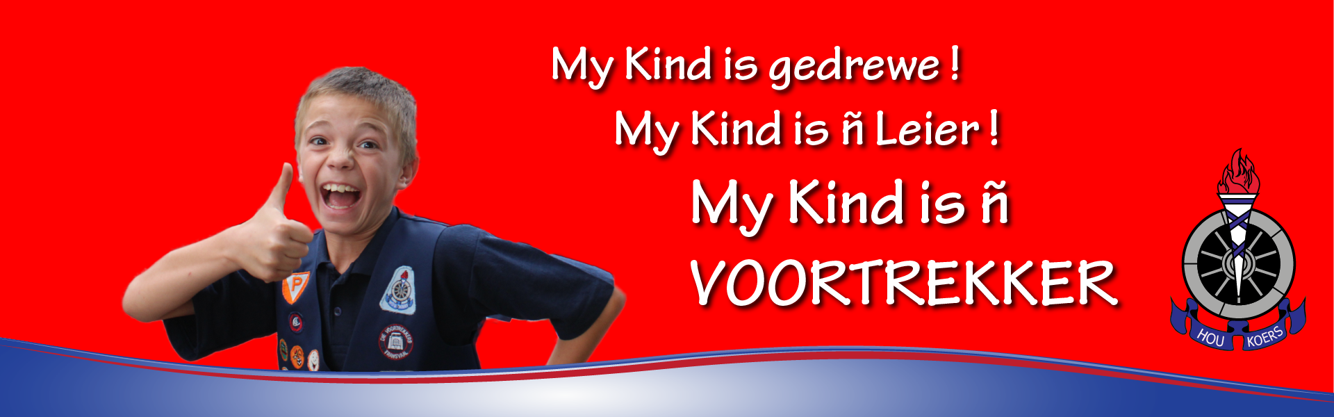 My Kind is n Voortrekker